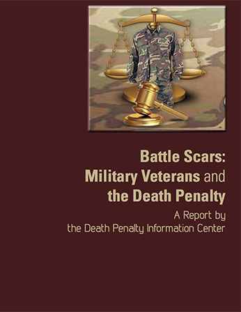 Battle Scars: Military Veterans and the Death Penalty